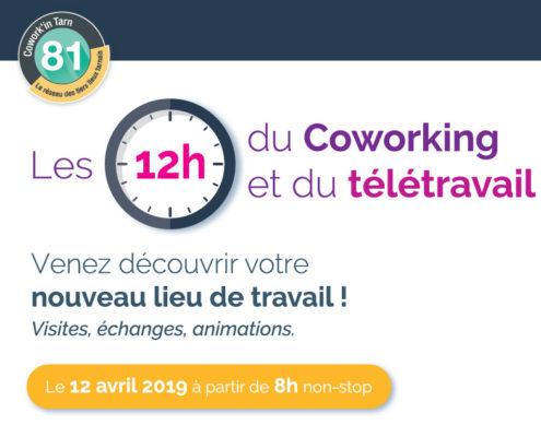 Le vendredi 12 avril 2019 à partir de 8h c'est les les 12 heures du coworking et du télétravail dans tous les tiers lieux du réseau Cowork'In Tarn